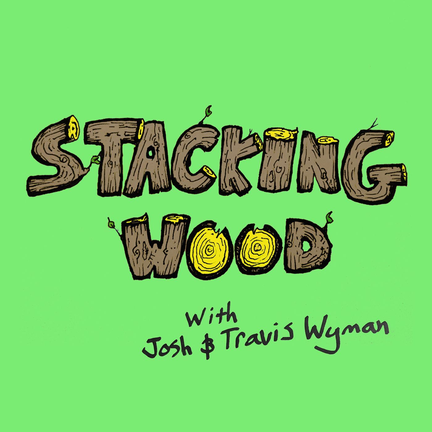 Stacking Wood Episode 12 - Weekend in Cali