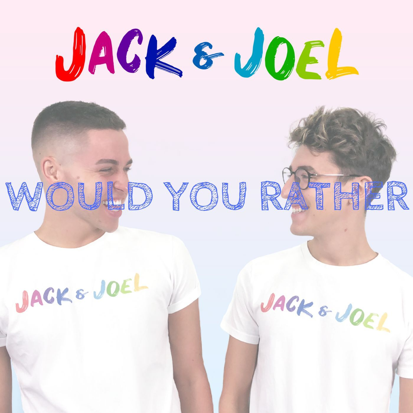 Ep. 6 - Jack And Joel Talks: Would You Rather