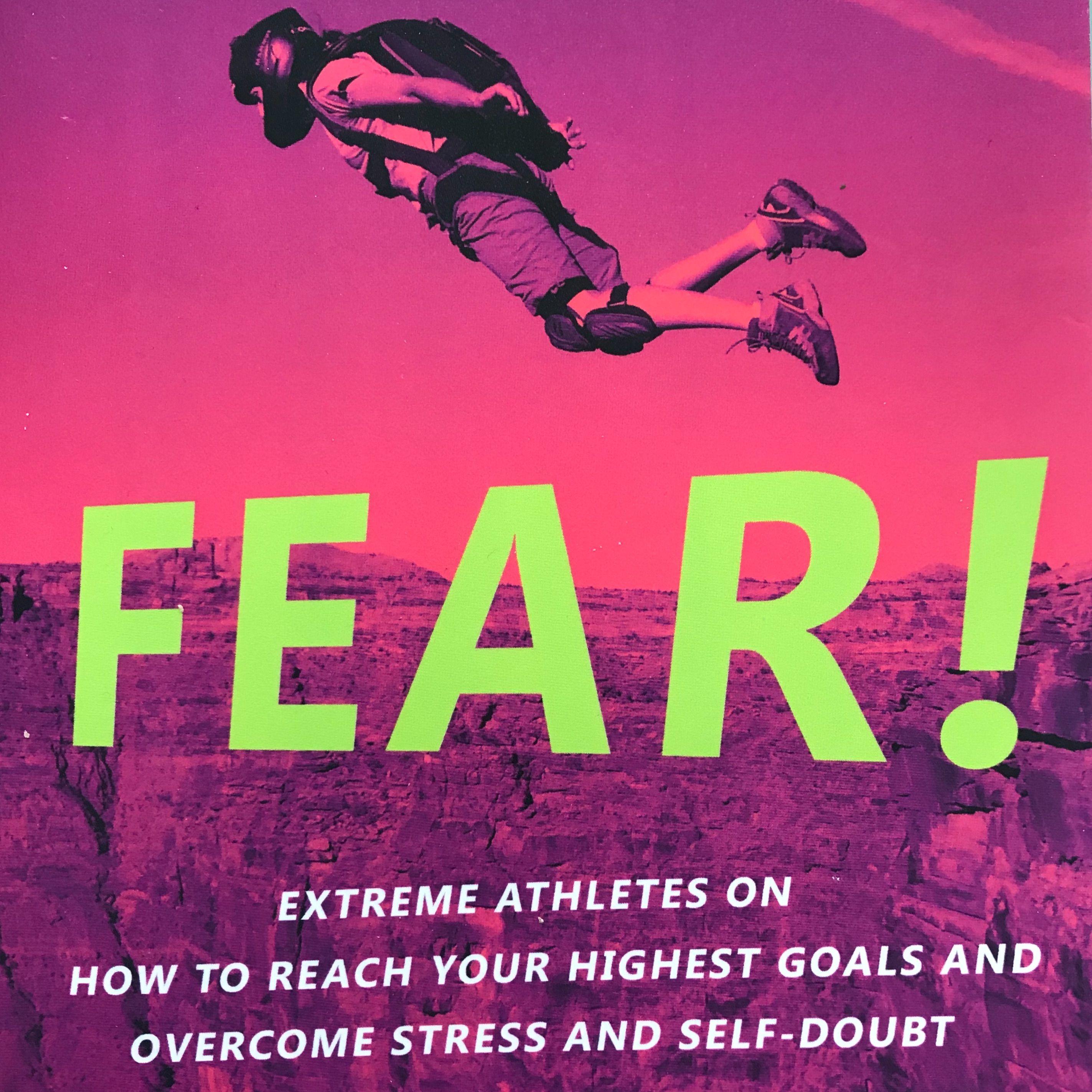 7 STEPS TO OVERCOMING FEAR w LYNN HILL, ALAIN ROBERT, ALEX HONNOLD, STEPH DAVIS & HAZEL FINDLAY