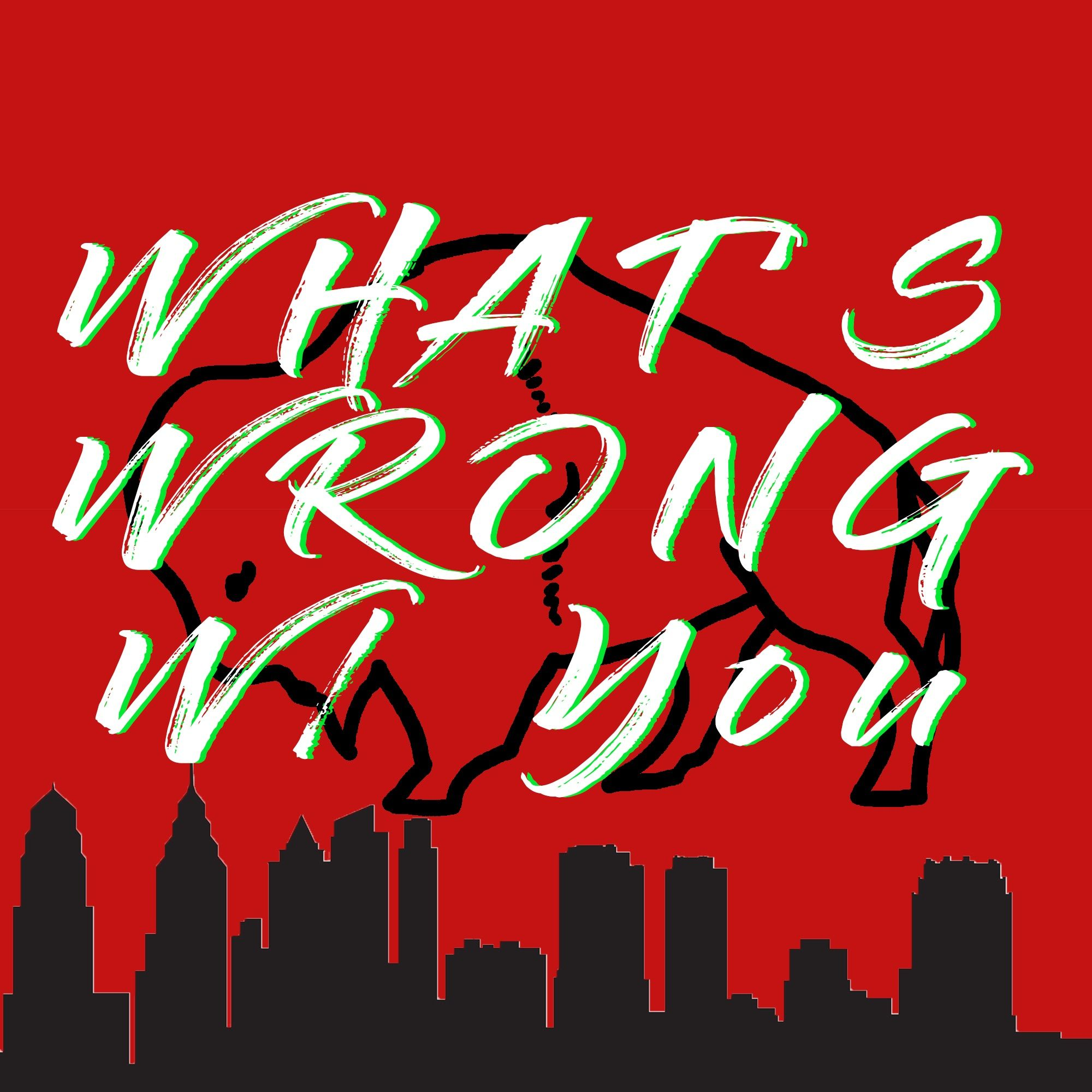 What's wrong with you S1E1