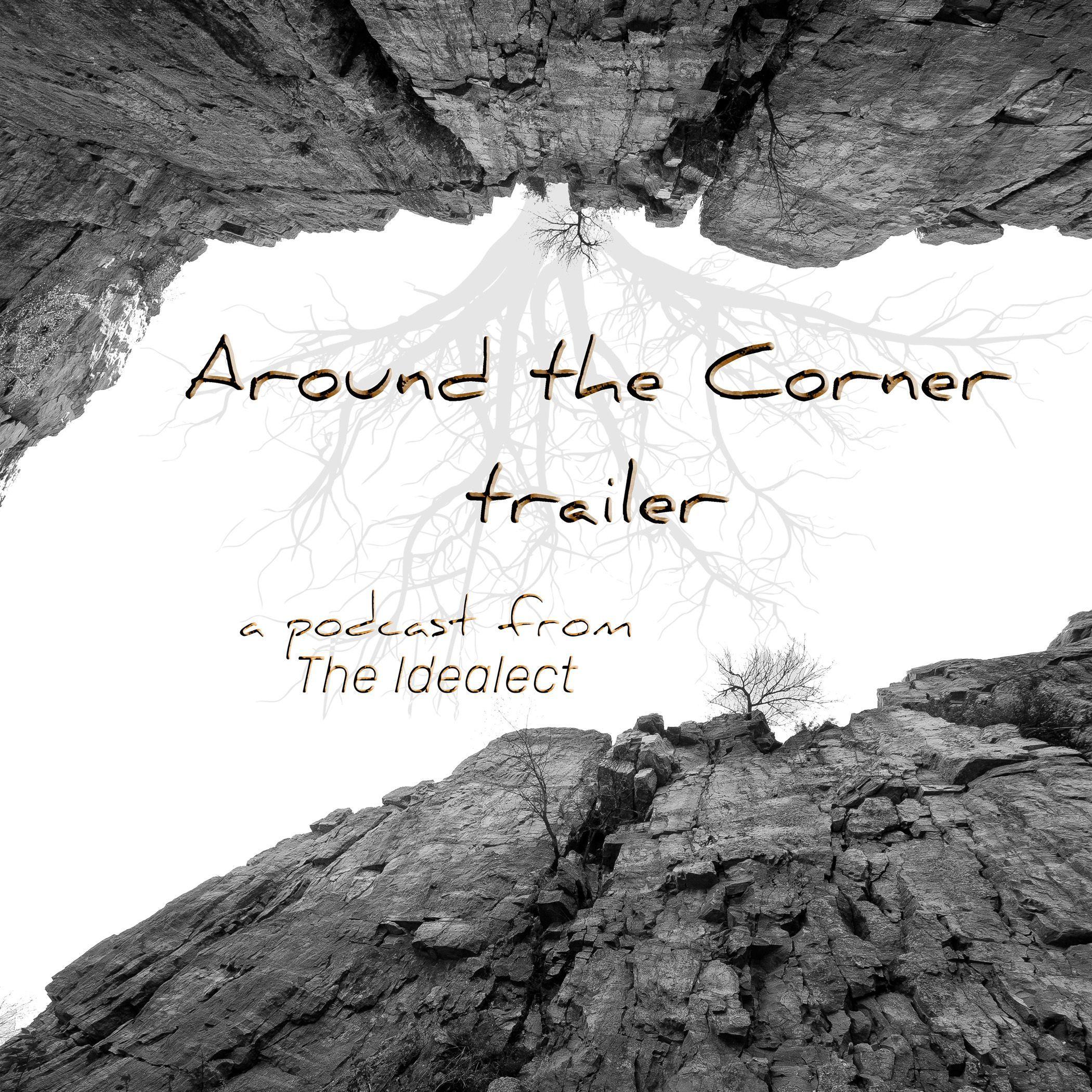 Around The Corner Trailer