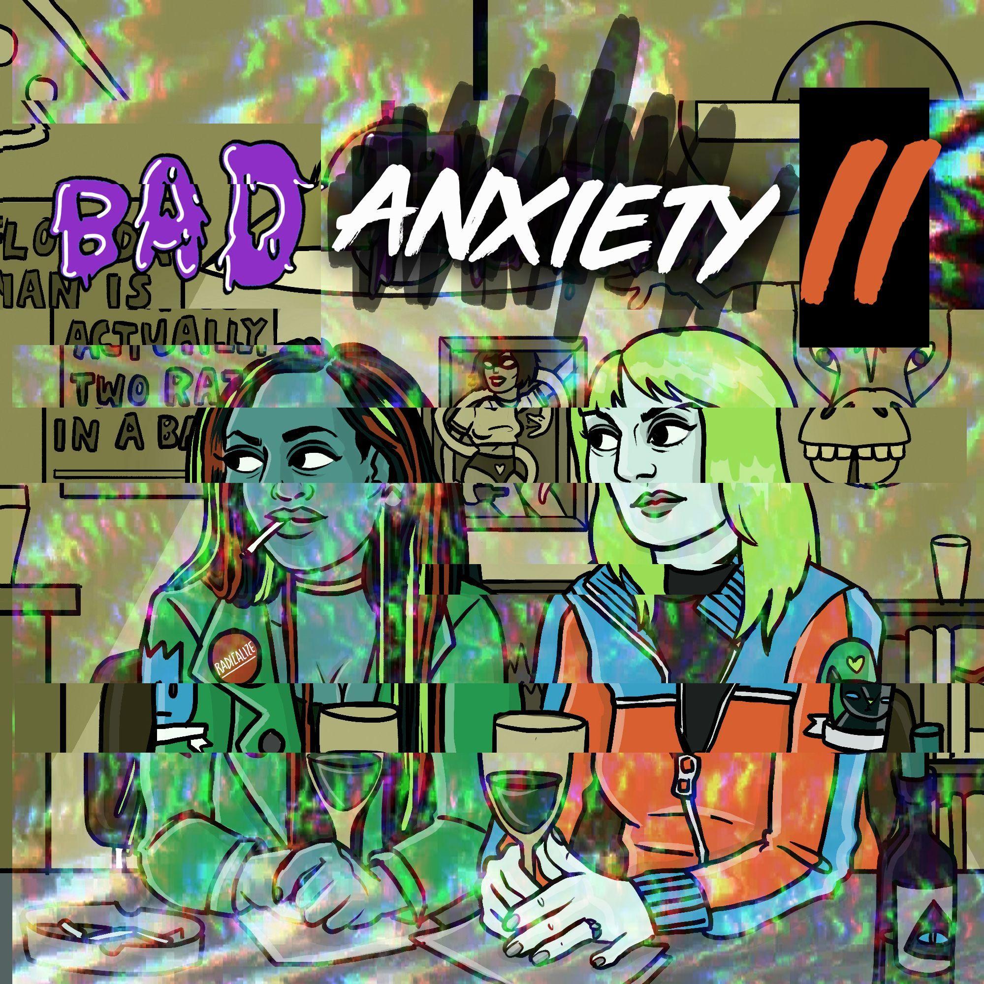 "44 - ""Bad Anxiety II"""