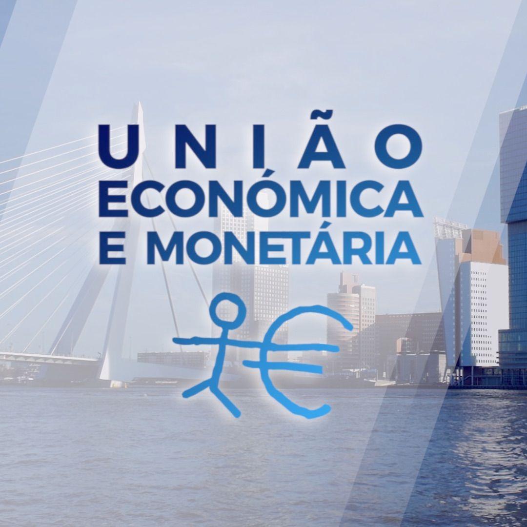 153. União Económica e Monetária (com José Manuel Fernandes)