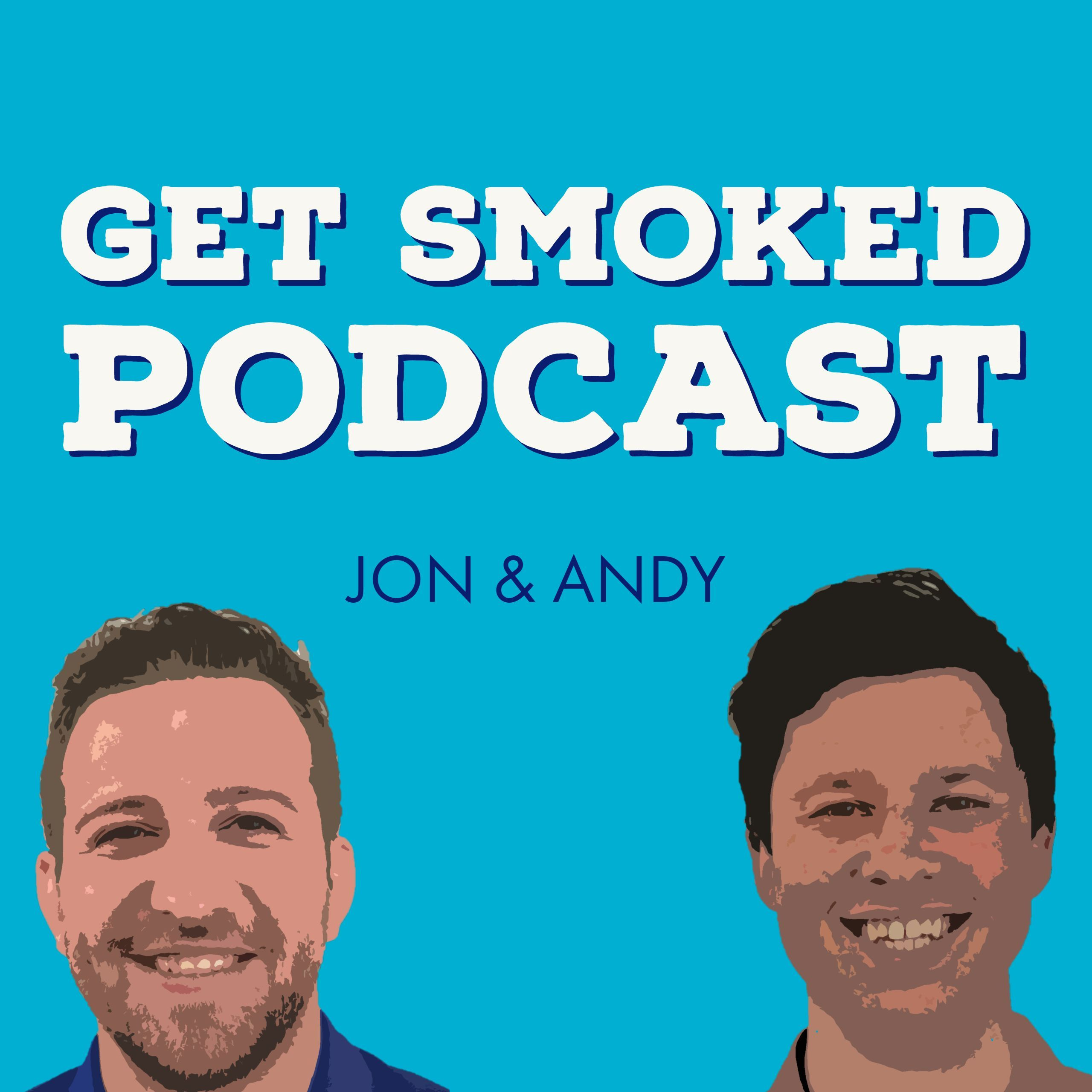 Episode 01 - 'Get smoked once, shame on you. Get smoked twice...you can't get smoked again'