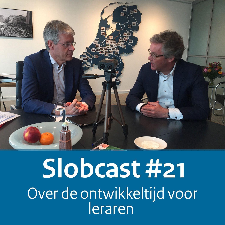 Slobcast #21 - Over de ontwikkeltijd voor leraren
