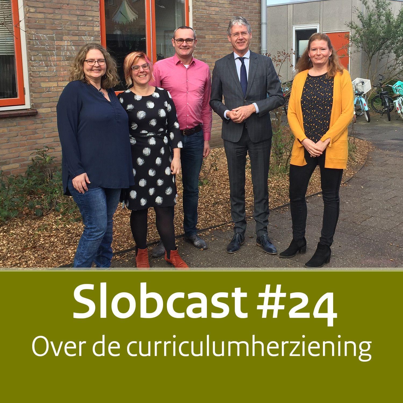 Slobcast #24 - Over de curriculumherziening
