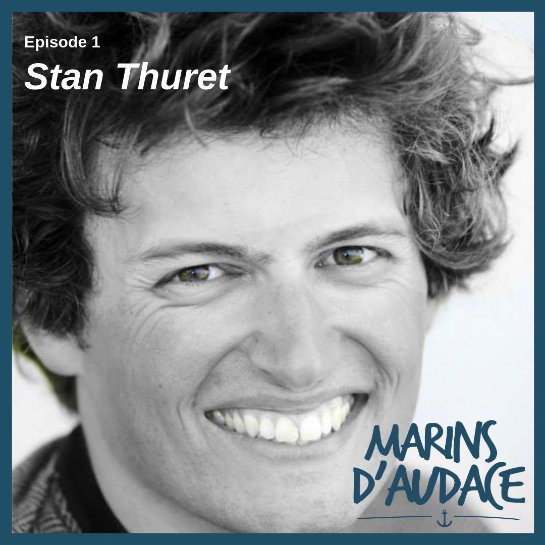 #1 - Stan Thuret - Cinéaste-navigateur