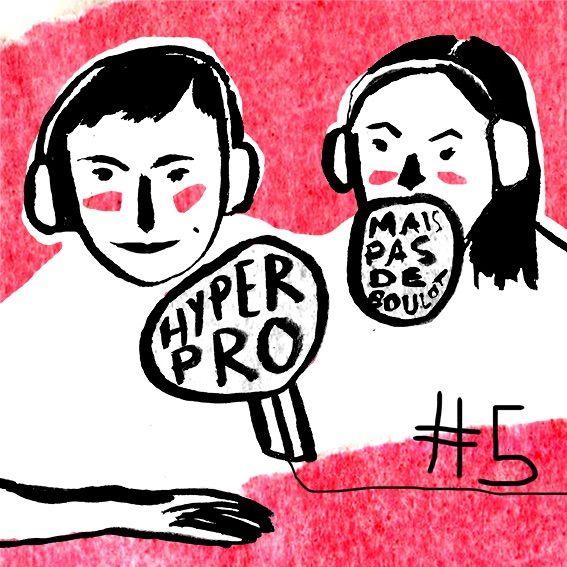 05 - Hyper Pro, Mais Pas De Boulot