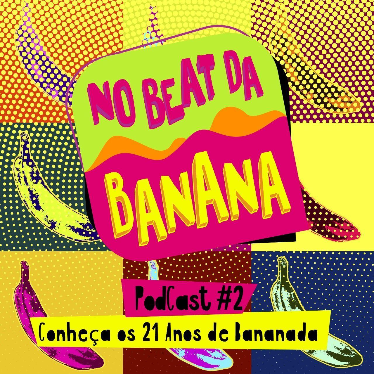 No Beat da Banana #2: Os 21 anos de história do Festival Bananada