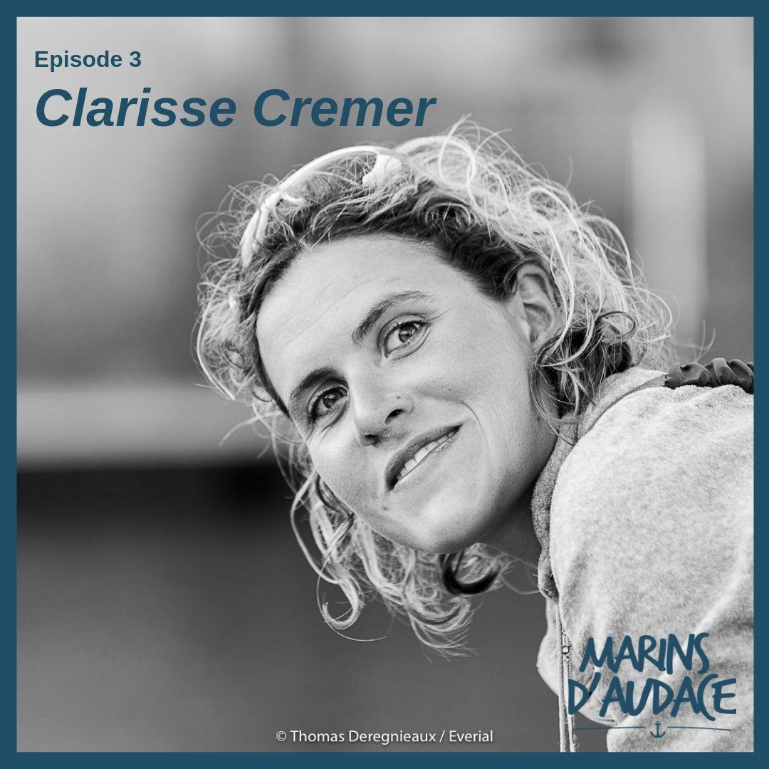 #3 - Clarisse Cremer - Du Mini au Vendée Globe