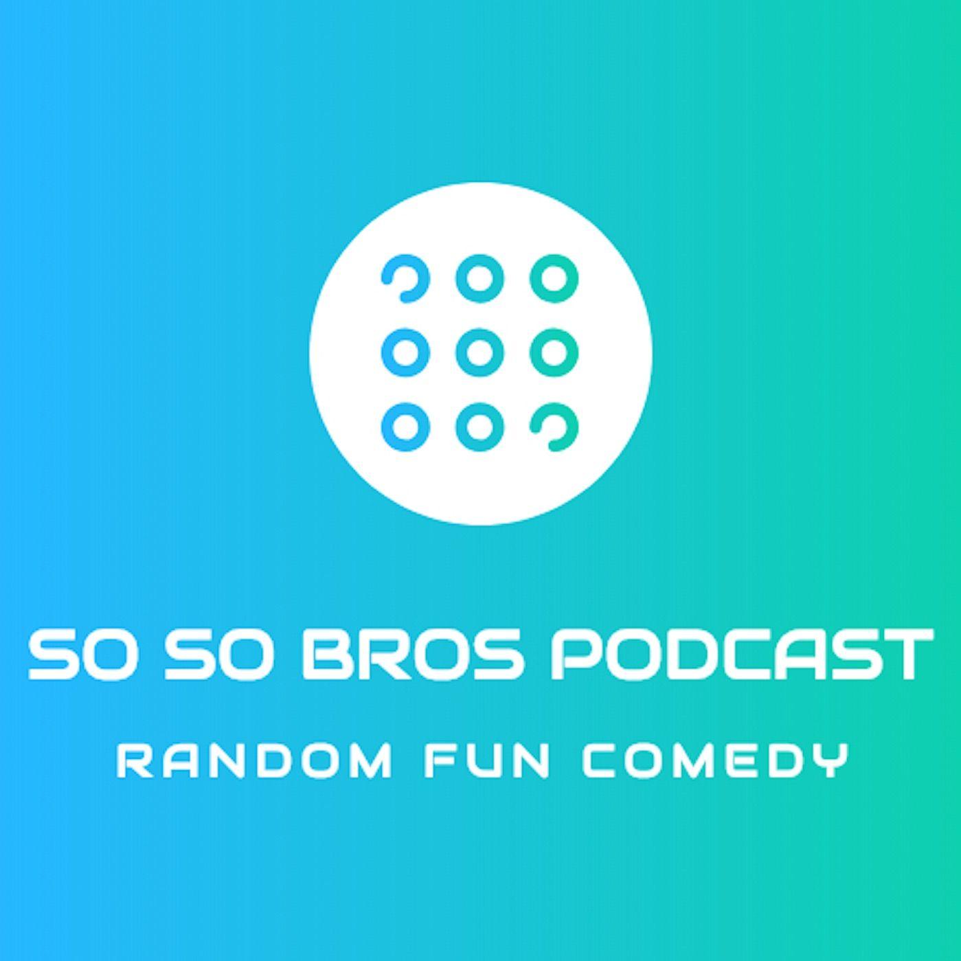 SoSo Bros Podcast 24- Visiting Greece