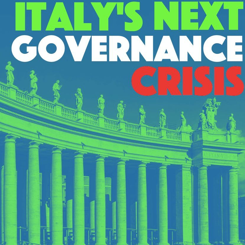 Italy's Next Governance Crisis: Is this Salvini's end?