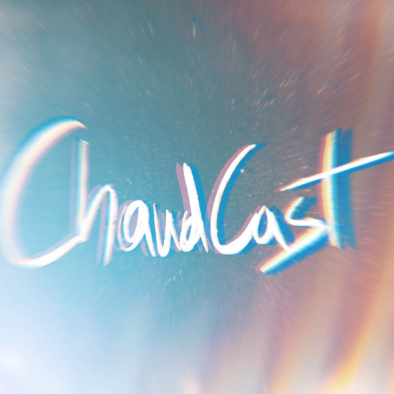 CHAUDCAST EP 2