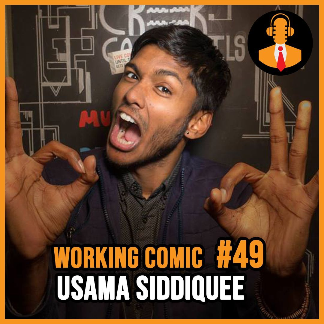 Episode 49: Usama Siddiquee, Getting Passed at the Cellar and Bringing Charisma to Comedy