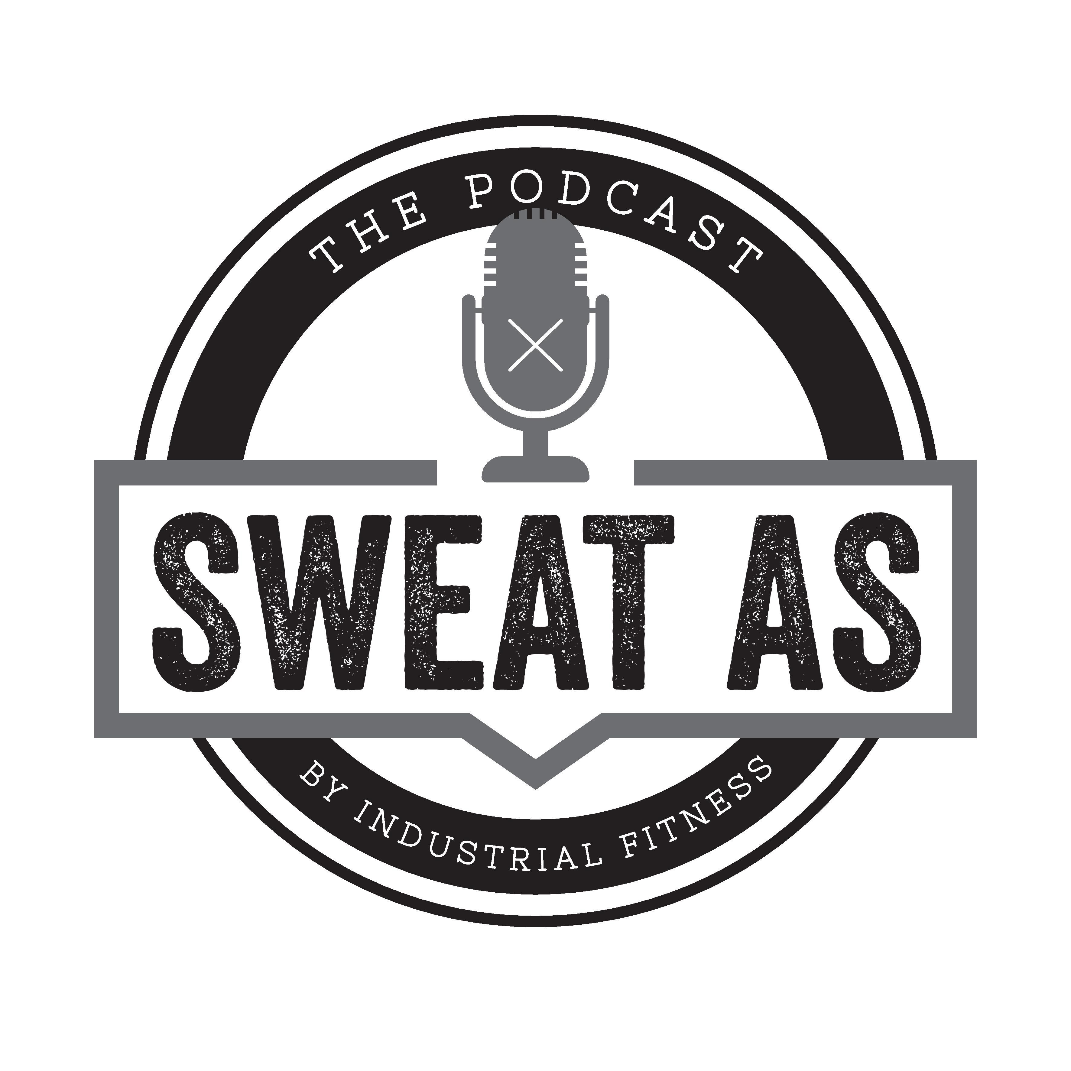 Sweat As Ep 7 - Gary Gregory