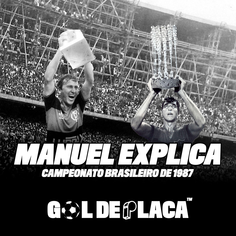 Manuel Explica: Campeonato Brasileiro De 1987 - GDP #8