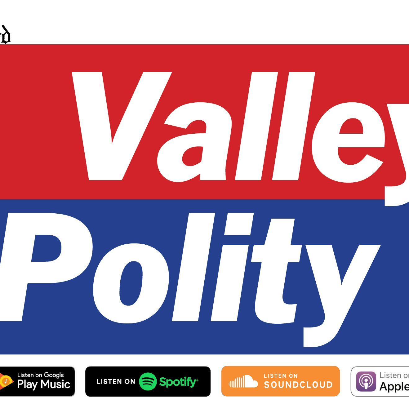 Valley Polity: GA Preview