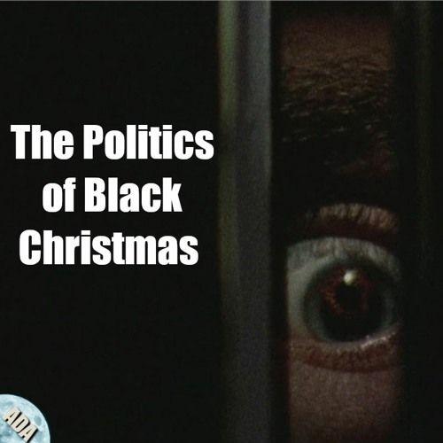 The Politics of Black Christmas 1974