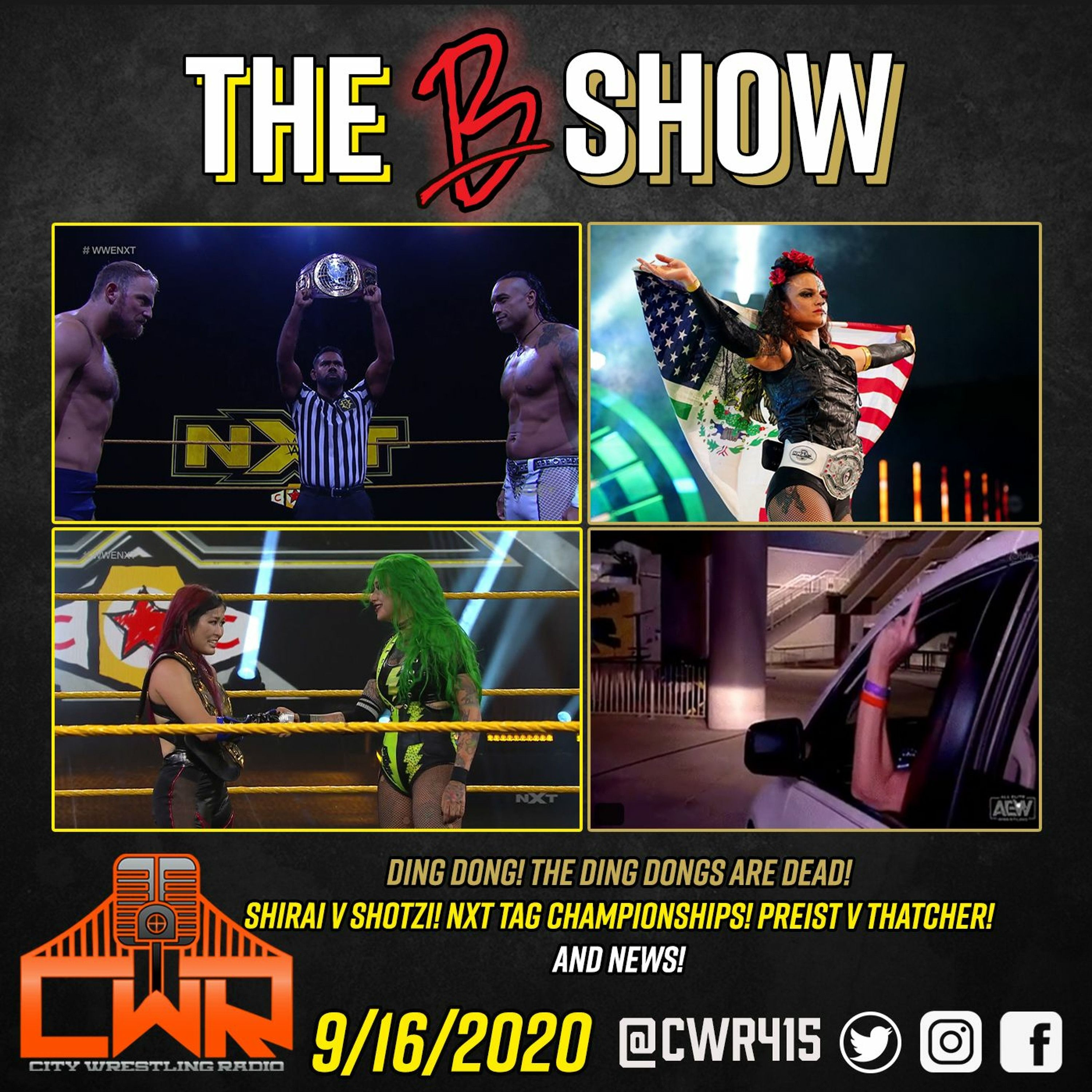 AEW Dynamite & NXT Full Results & Review (09/16/20)| The B Show | City Wrestling Radio |