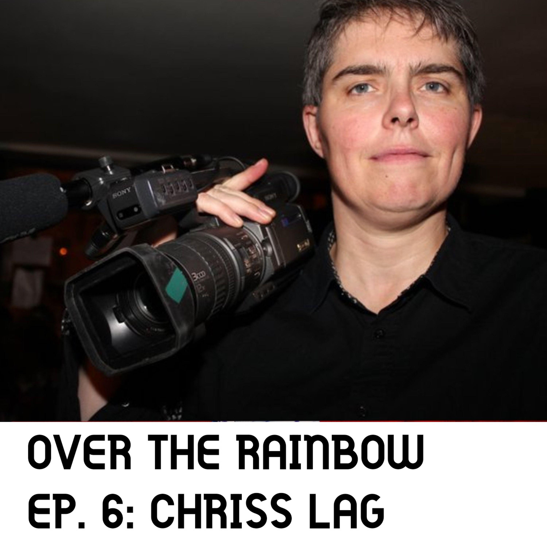 Episode 6: Chriss Lag, réalisatrice