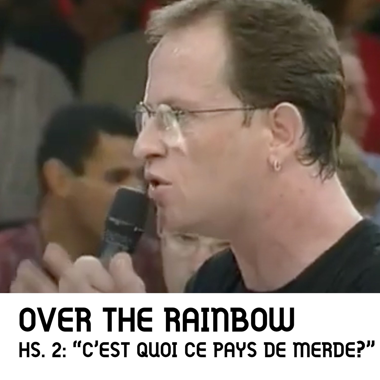 """Hors-Série 2: """"C'est quoi ce pays de merde?"""""""