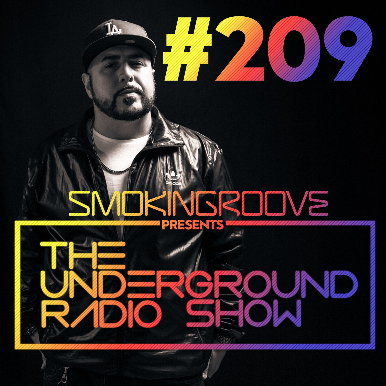 The Underground Radio Show - 209