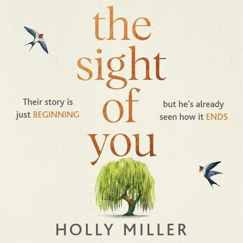 THE SIGHT OF YOU by Holly Miller, read by Sam Alexander and Katherine Manners - Joel's Dreams