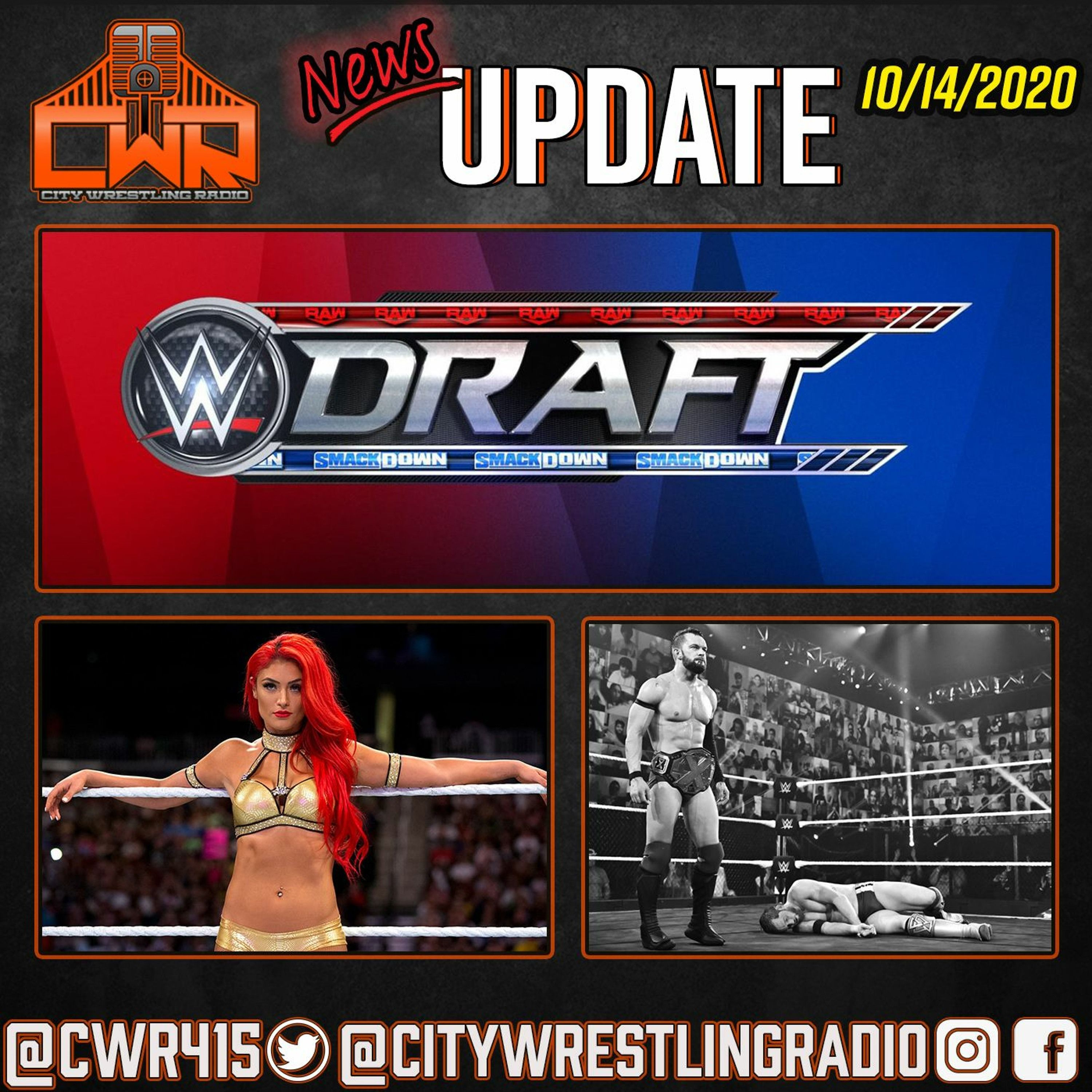 WWE Draft, Joey Ryan Update, Finn Balor : CWR News Update | City Wrestling Radio |
