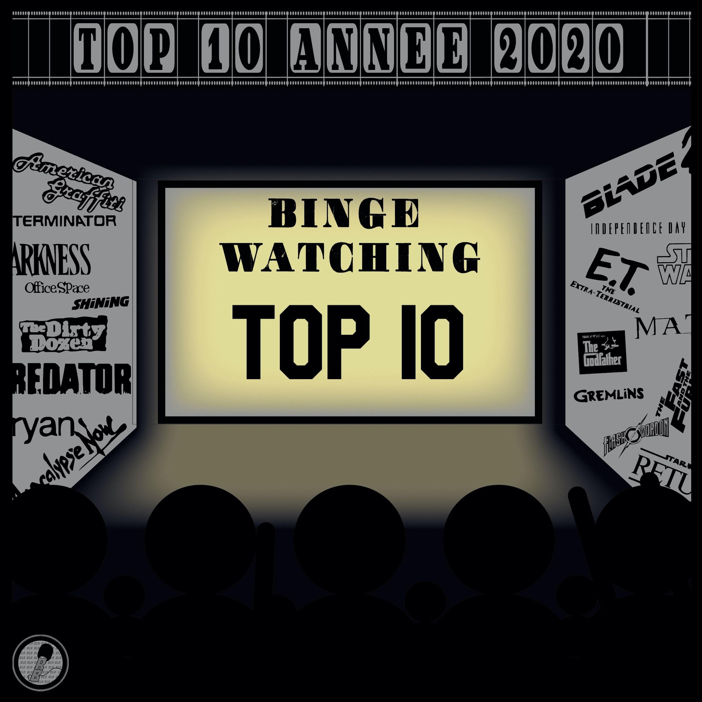 Binge Watching - Top 10 de l'année 2020