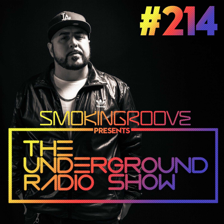 The Underground Radio Show - 214