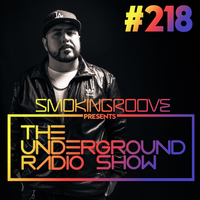 The Underground Radio Show - 218