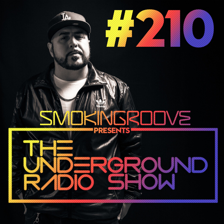 The Underground Radio Show - 210