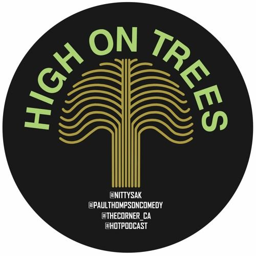 High On Trees Episode 77