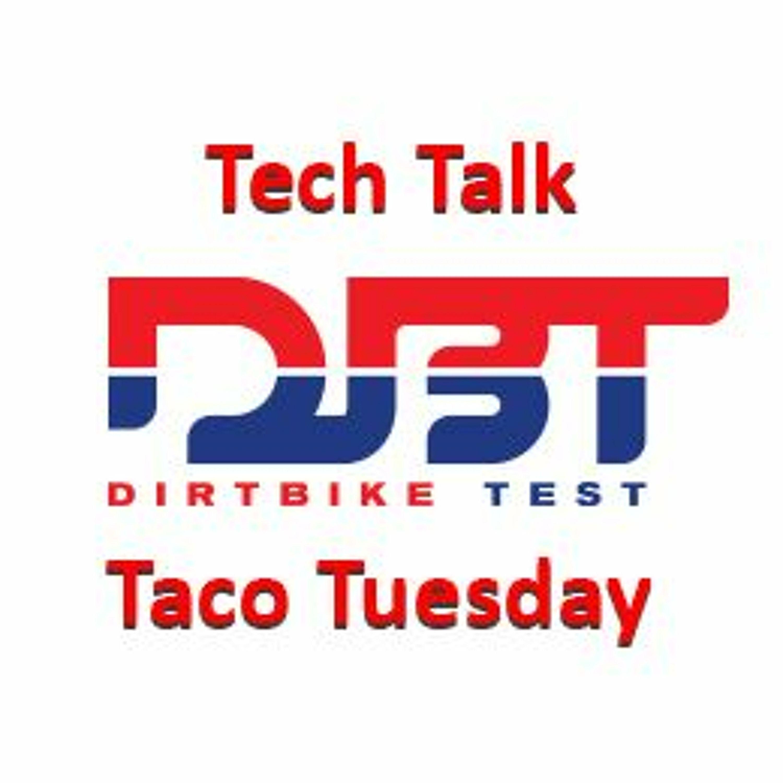 Tech Talk Taco Tuesday #78-- Gearing, 250 VS 450, Suspension.