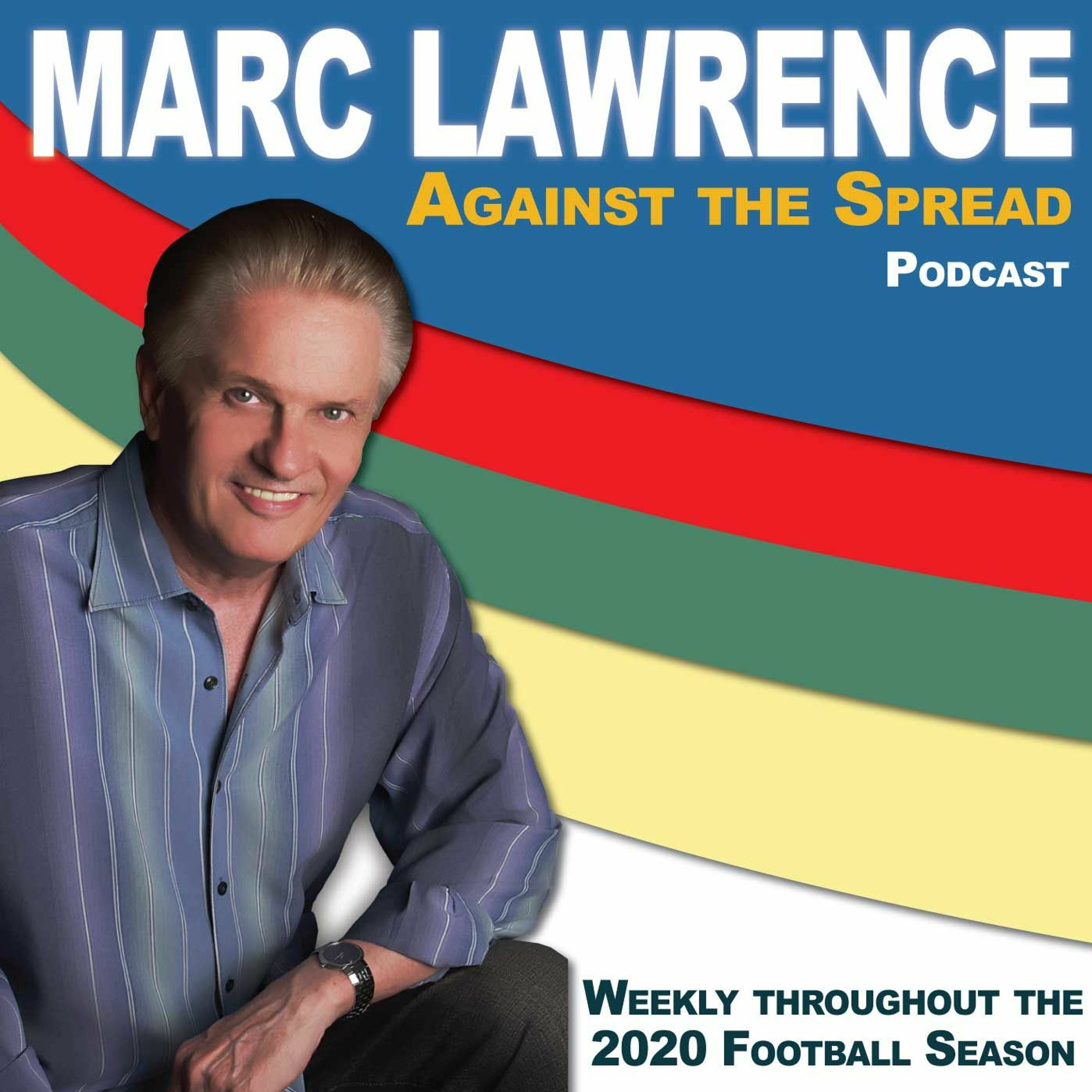 2020-10-14 - Marc Lawrence...Against the Spread