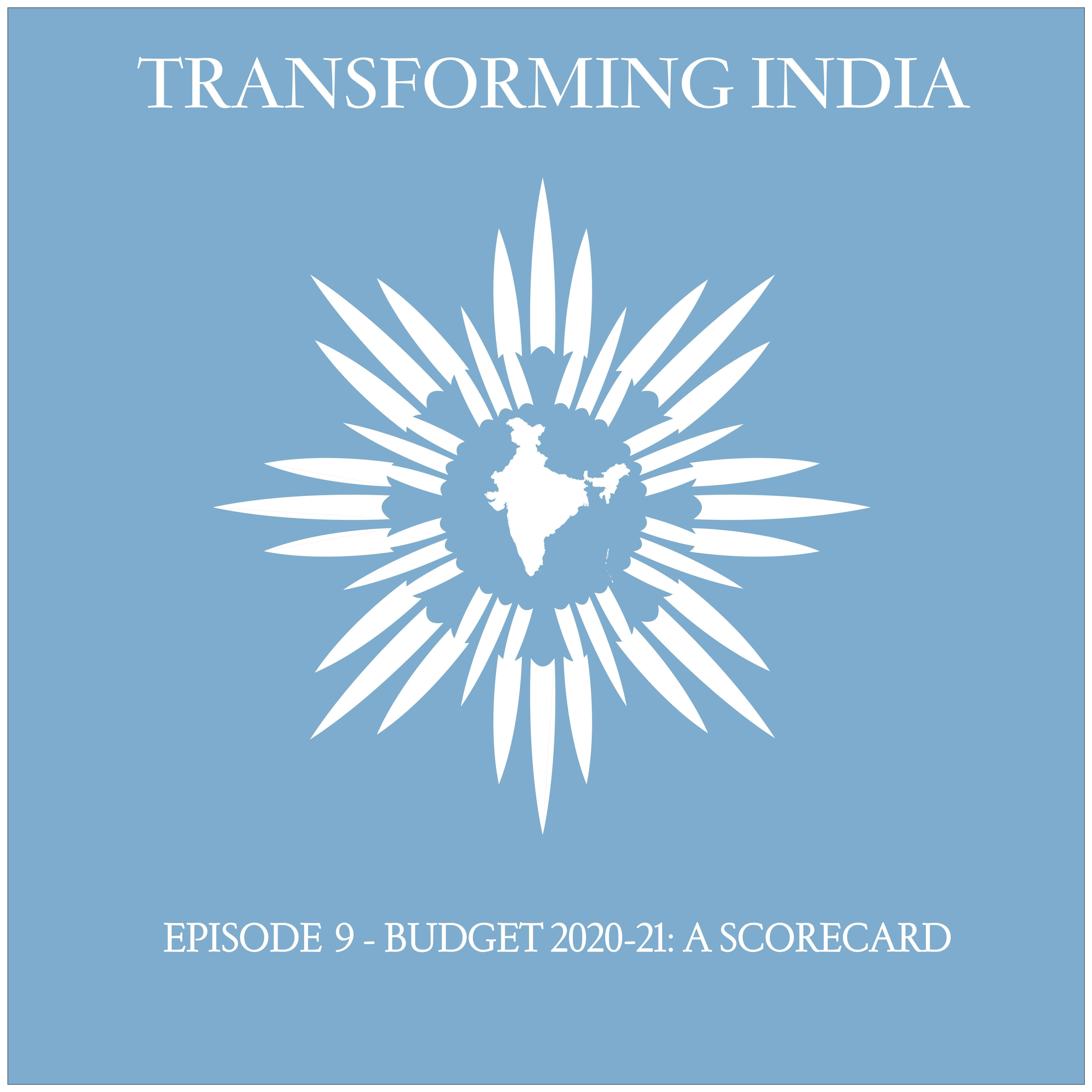 Episode 9: Budget 2020-21: A Scorecard