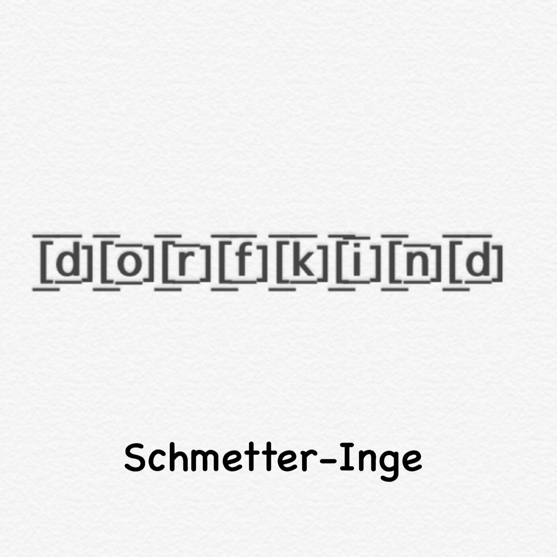#29 Schmetter-Inge