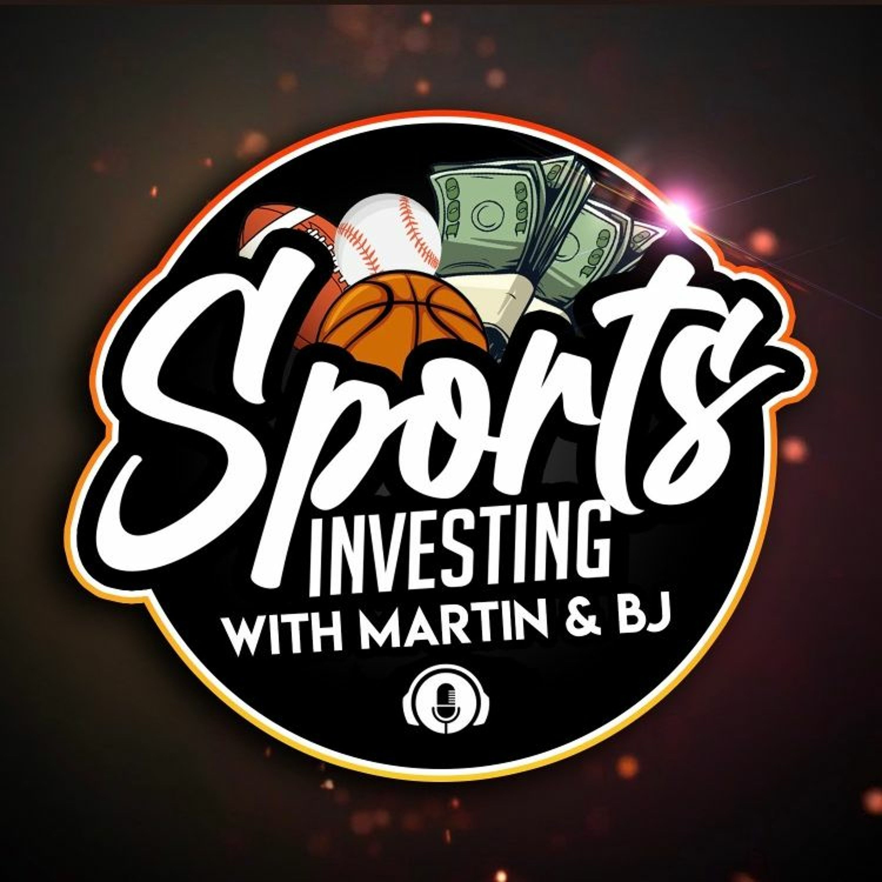 Sports Investing with Martin and BJ