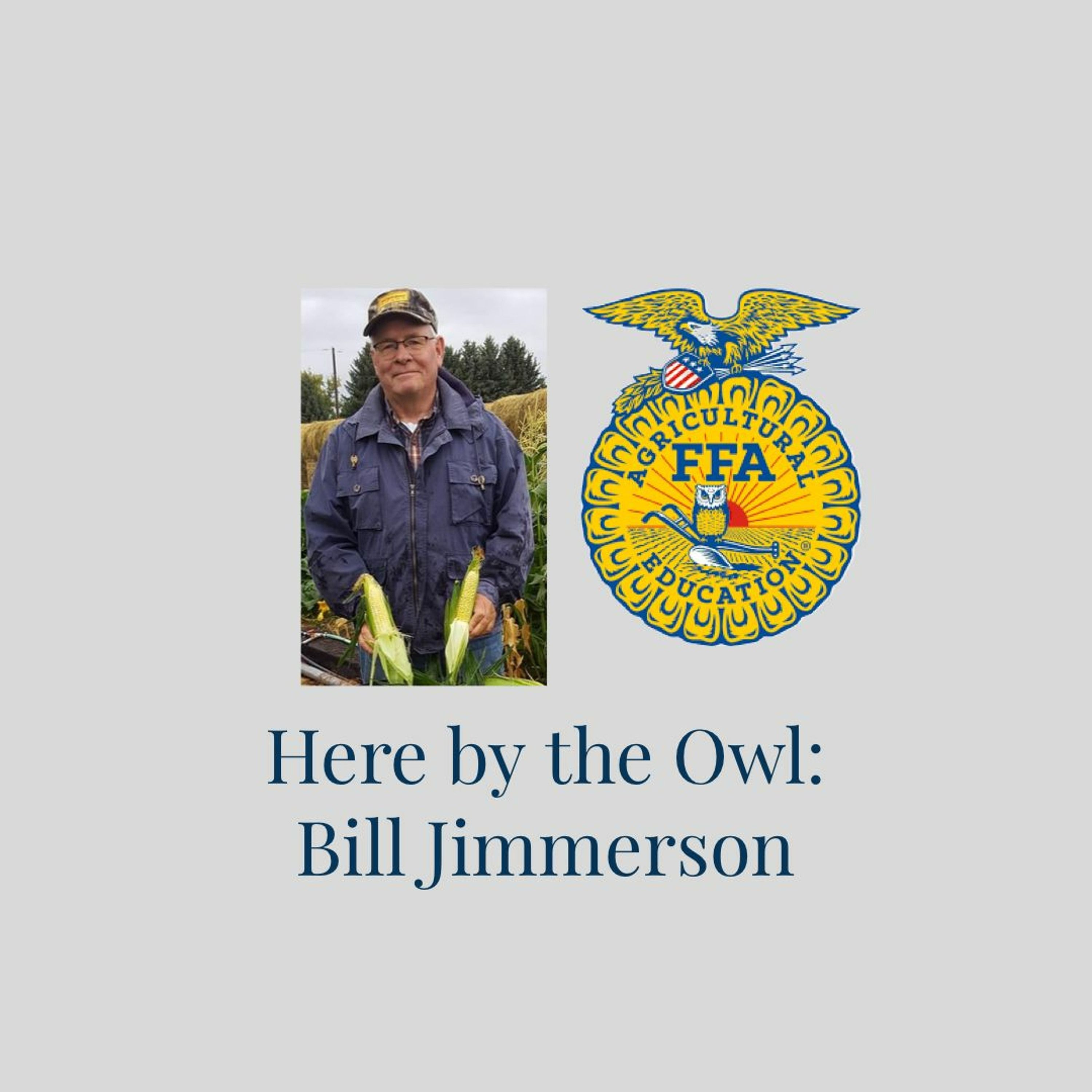 Here by the Owl: Bill Jimmerson