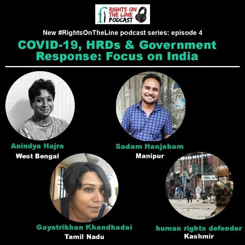 Season 2, Episode 4 - COVID-19, HRDs & Government Response: Focus on India
