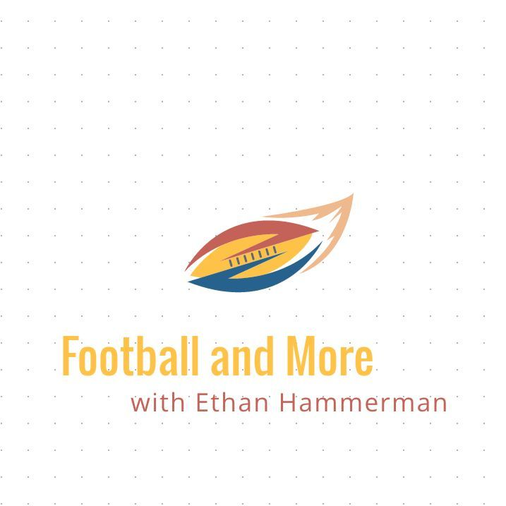 Football and More with Ethan Hammerman 44 - Ryan Burns and Sen Sogah