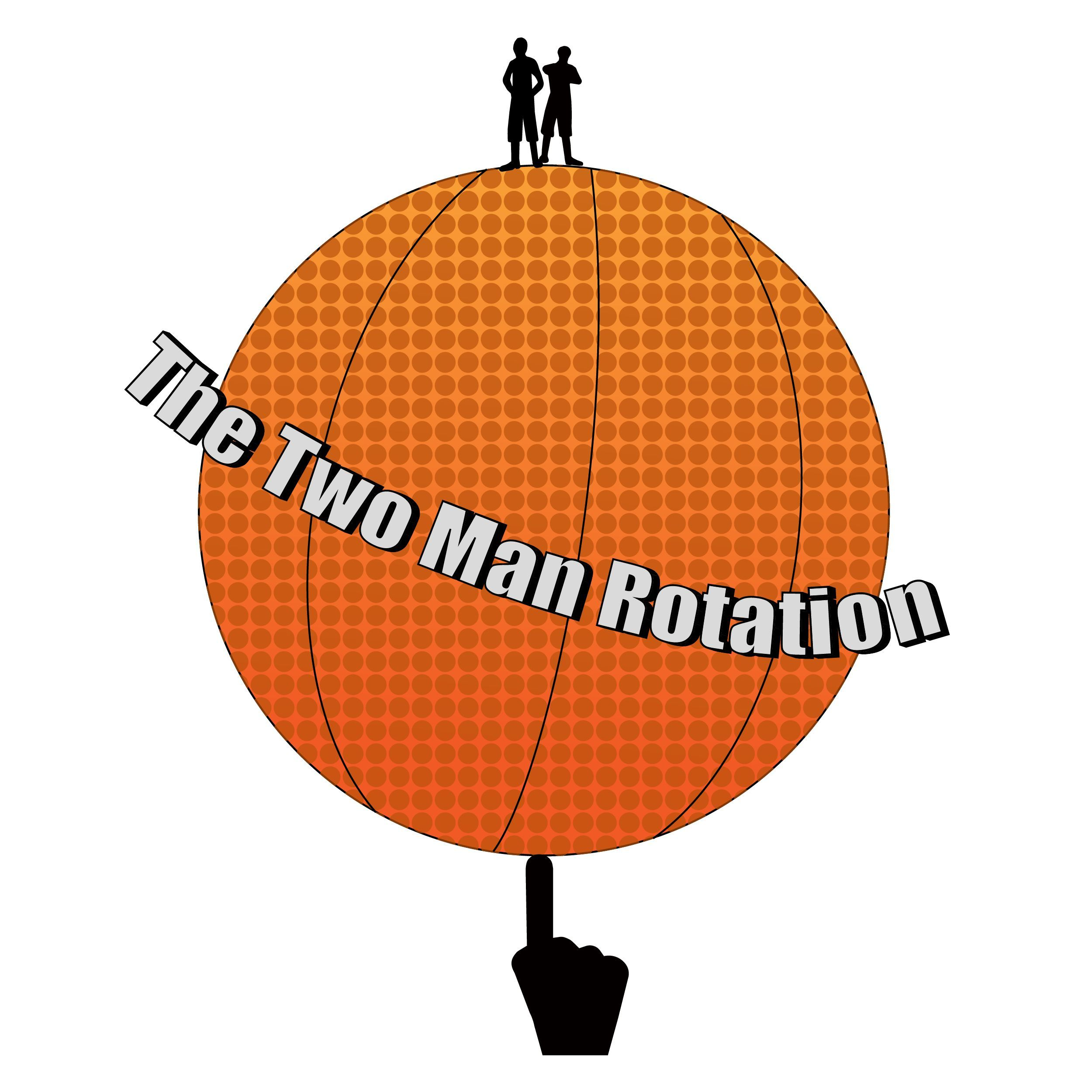 Two Man Rotation Episode 115