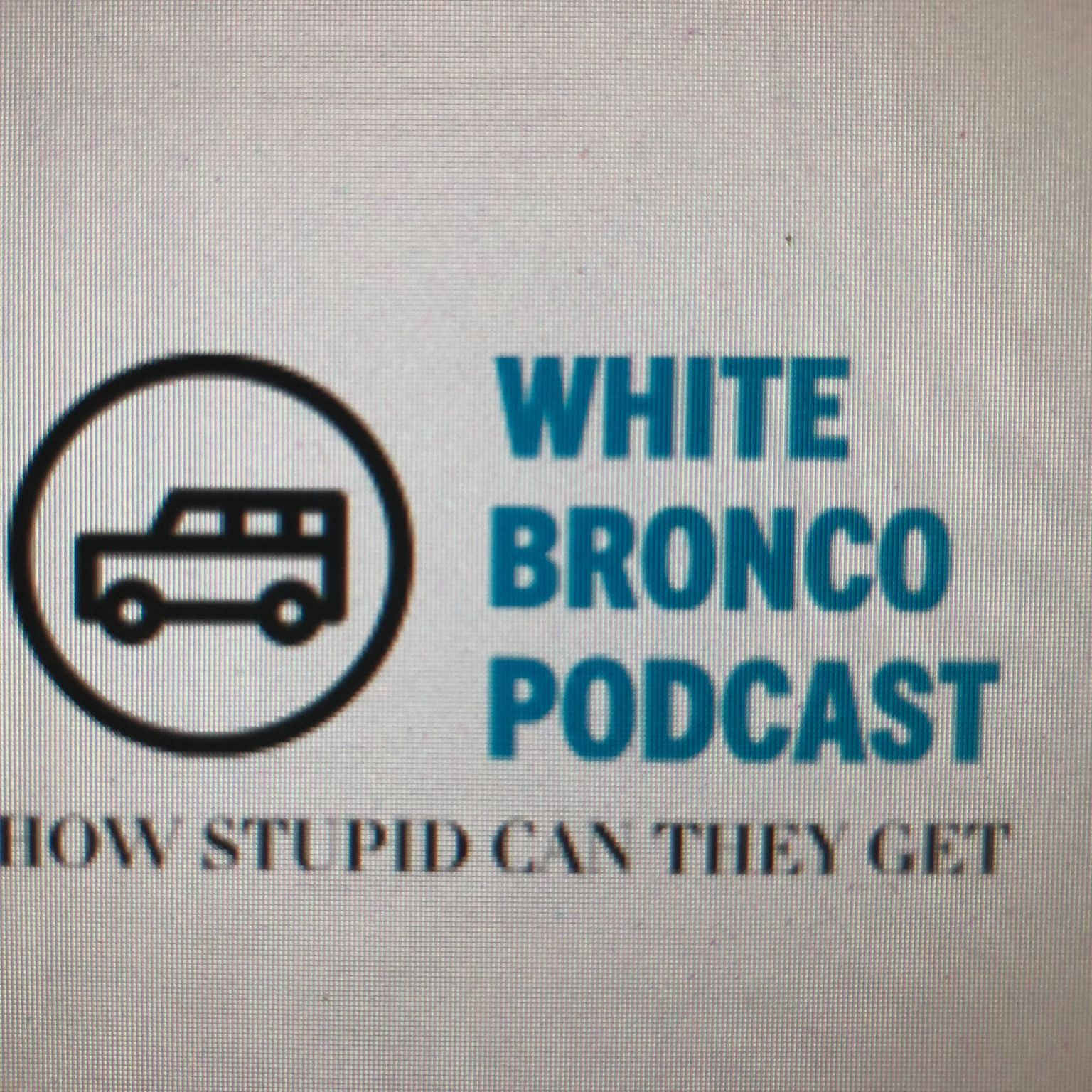 Live From the White Bronco Episode 3: Testicle DOWN