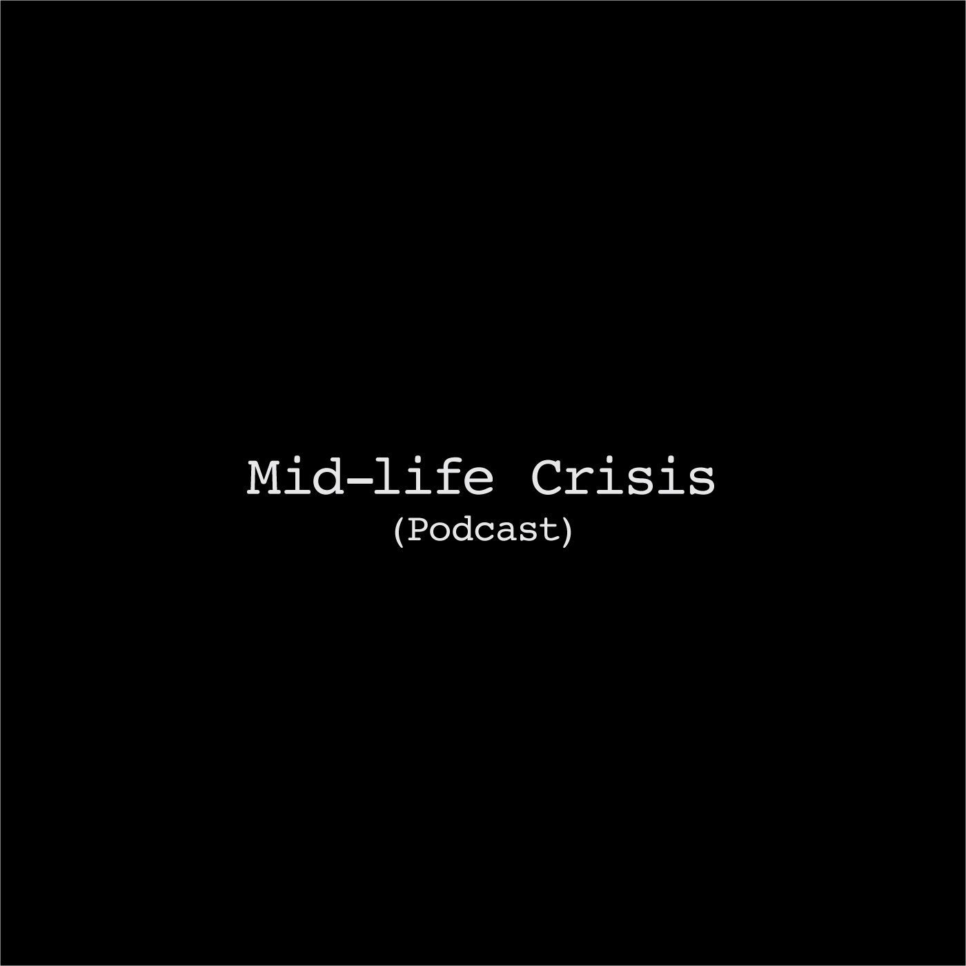 Mid-Life Crisis Ep.05 Change Is In The Air