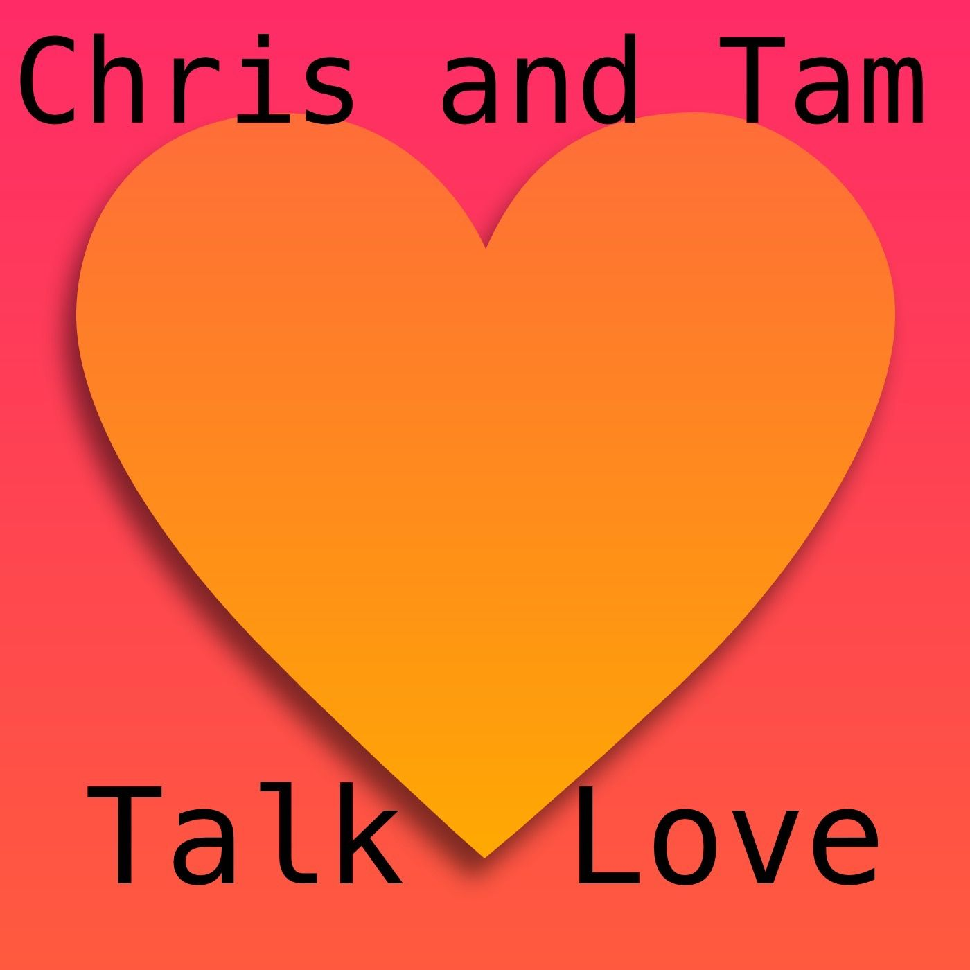 Chris and Tam Talk Love
