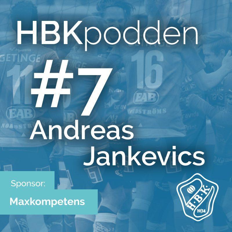 Avsnitt 7 - Andreas Jankevics
