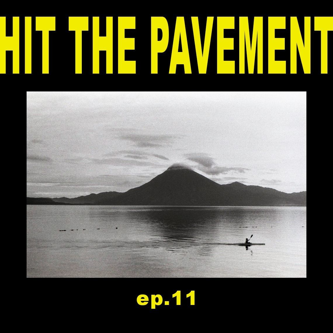 Hit the Pavement - EP 11 A Profound Hatred of Security Guards