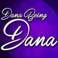 Listen to Dana Being Dana: Dealing with Divorce