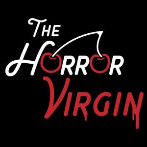 Listen to The Horror Virgin EP 57 - Alien
