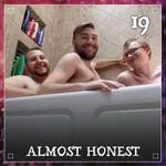 Listen to Episode 19 | Almost Honest